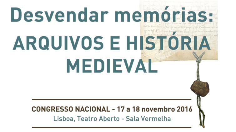 Desvendar a memória - Arquivos e História Medieval