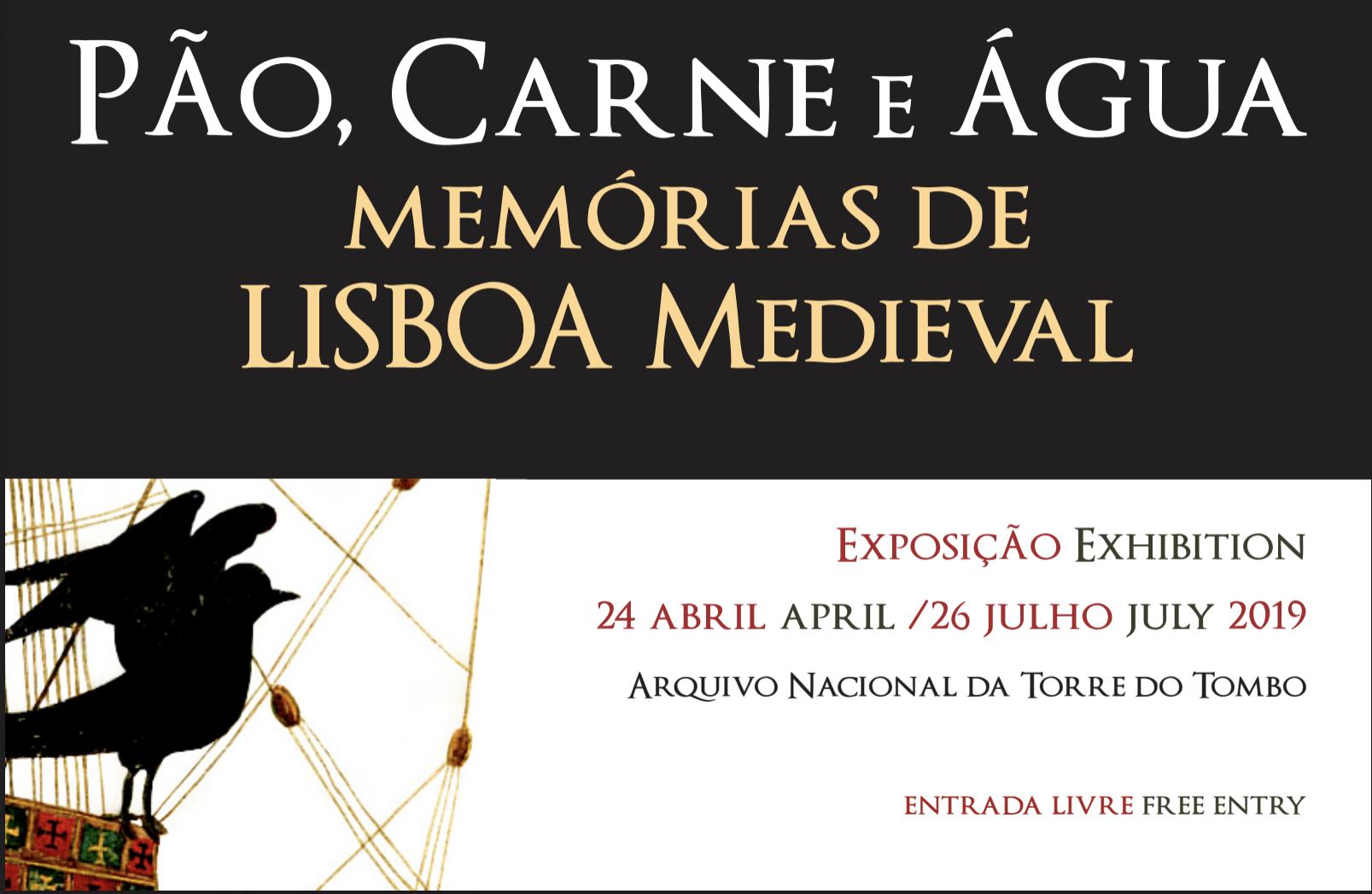 Exposição | Pão, Carne e Água: Memórias de Lisboa Medieval